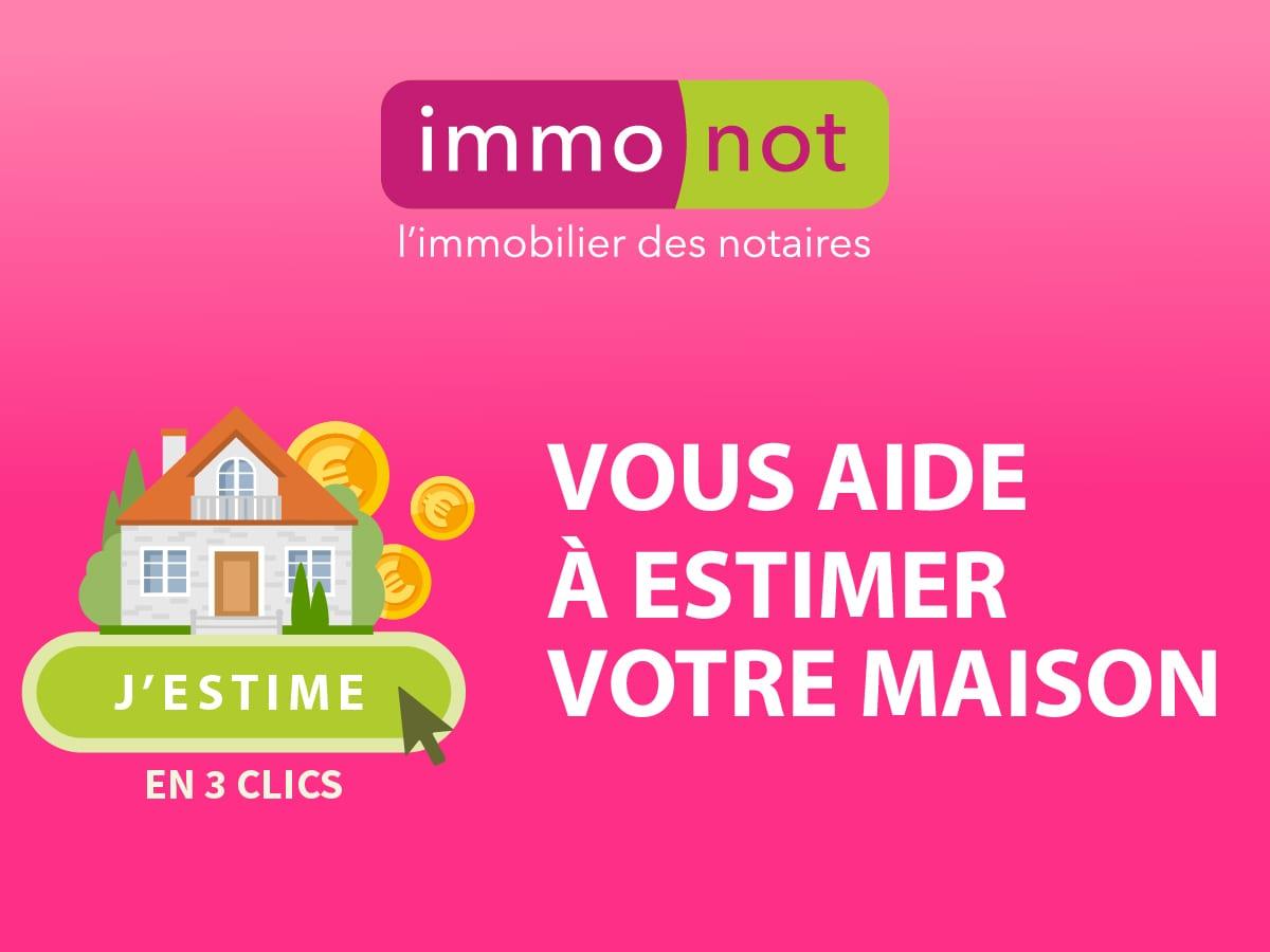 Immonot vous aide à estimer votre maison