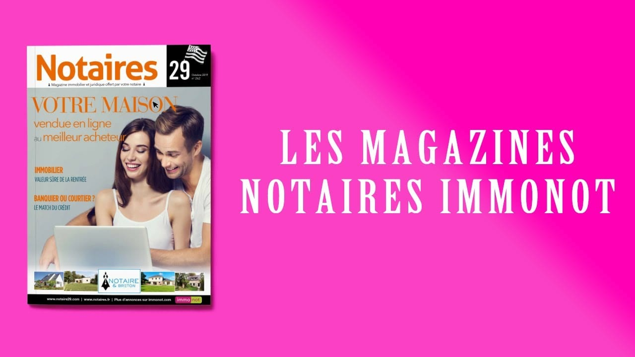 Magazines Notaires – immonot – octobre 2019