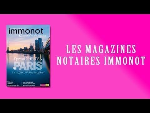 Immonot Magazine -Automne – Hiver 2019