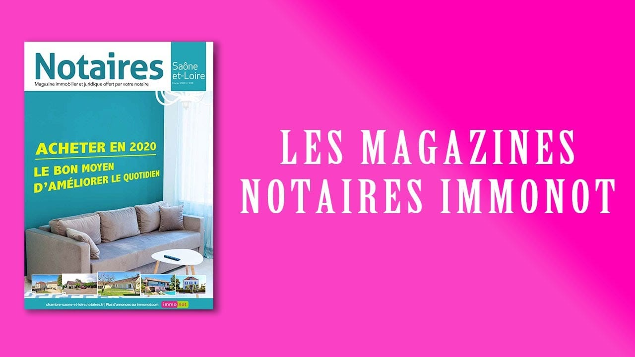 Magazines Notaires – immonot – février 2020