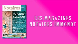 Magazines Notaires – immonot – mars 2020