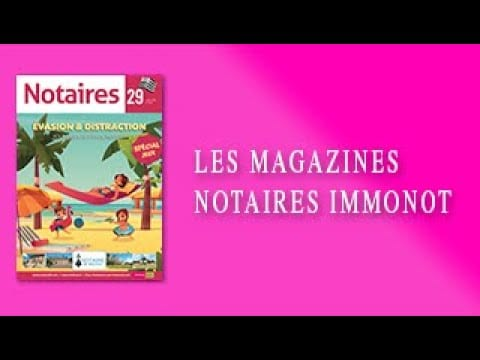 Magazines Notaires – immonot – Juillet/Août 2020