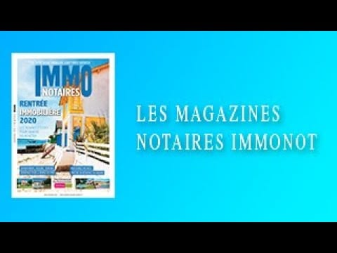 Magazines Notaires – immonot – Septembre 2020