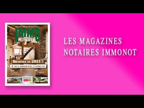Magazines Notaires – immonot – Janvier 2021