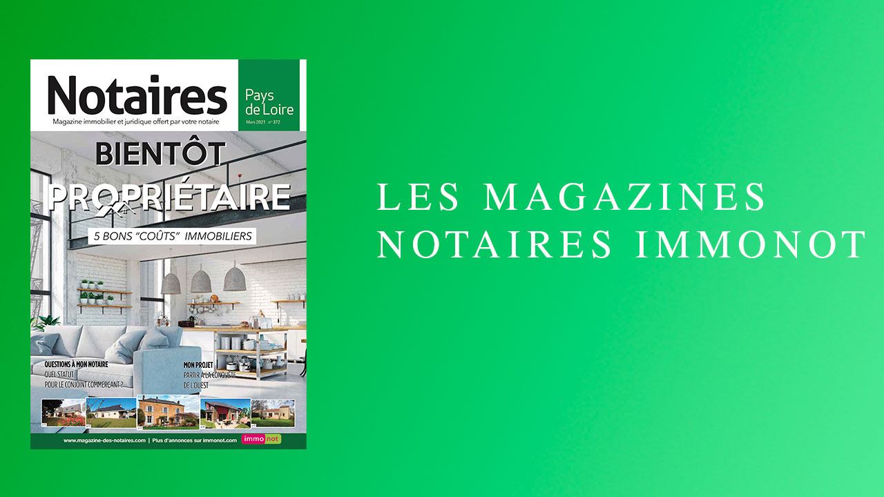 Magazines Notaires – Immonot – Mars 2021