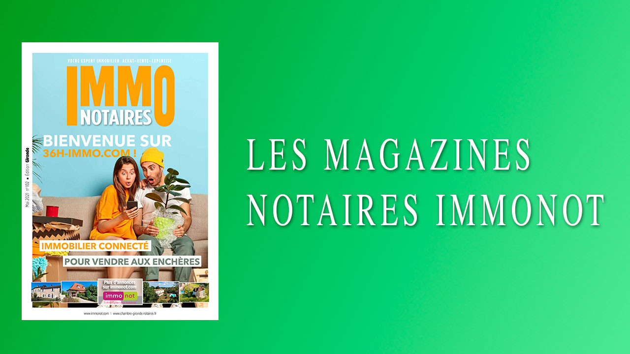 Magazines Notaires – Immonot – Mai 2021
