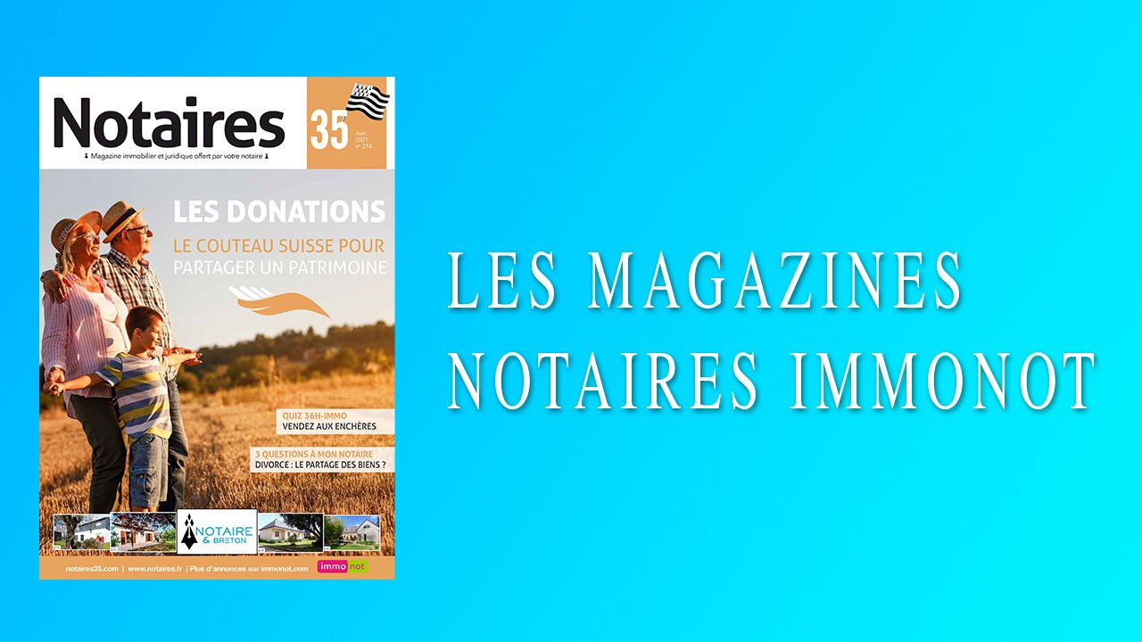 Magazines Notaires – Immonot – Juin 2021