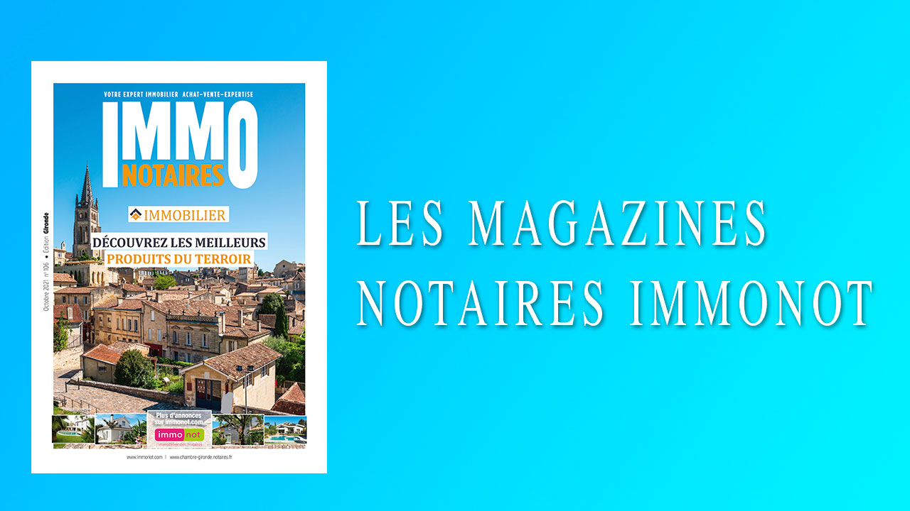 Magazines Notaires – Immonot – Octobre 2021